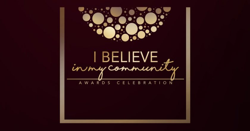 I Believe in My Community Awards